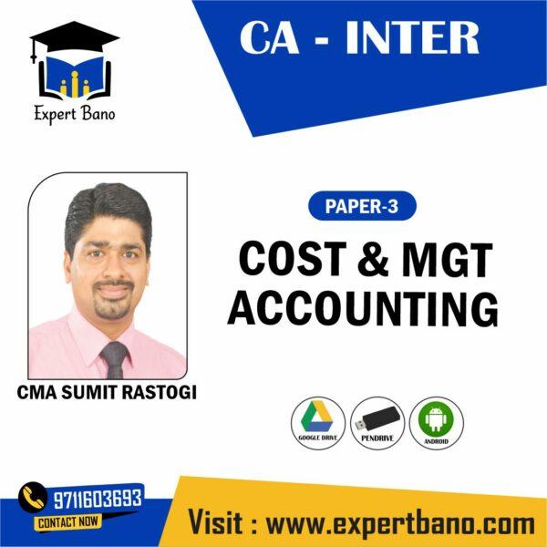 CA INTER COST & MANAGEMENT BY CMA SUMIT RASTOGI