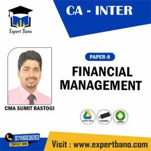CA INTER FINANCIAL MANAGEMENT BY CMA SUMIT RASTOGI
