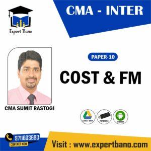 CMA INTER COST & FM BY CMA SUMIT RASTOGI