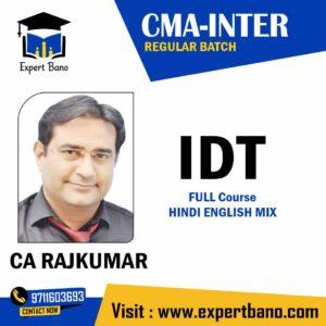 CMA INTER IDT BY CA RAJKUMAR CLASSES AT EXPERTBANO