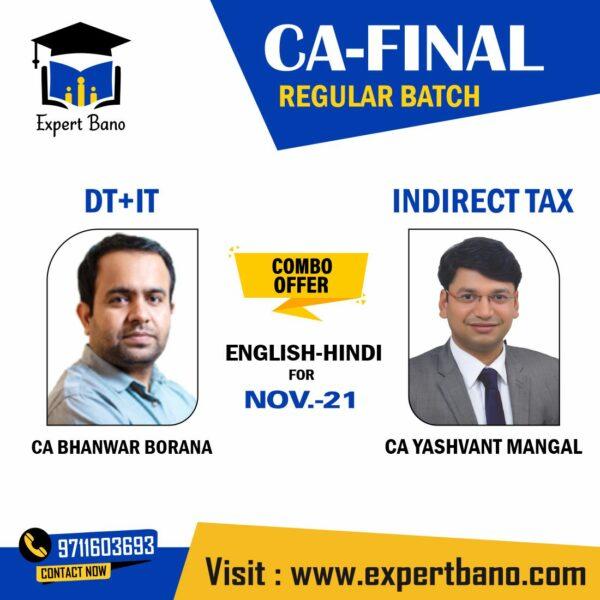 DIRECT TAX INDIRECT TAX REGULAR CA YASHVANT MANGAL CA BHANWAR BORANA PRE BOOKING NOV 21